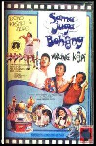 Sama Juga Bohong - Film Terbaik Warkop DKI