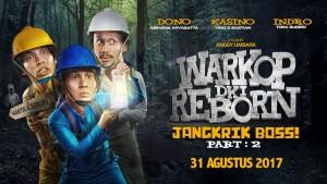 Warkop DKI Reborn Pt 2 - film indonesia terlaris 2017