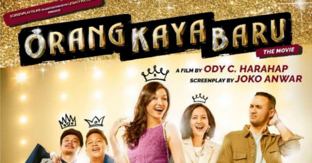 Review Film Orang Kaya Baru (2019) - Film Tentang Impian ...